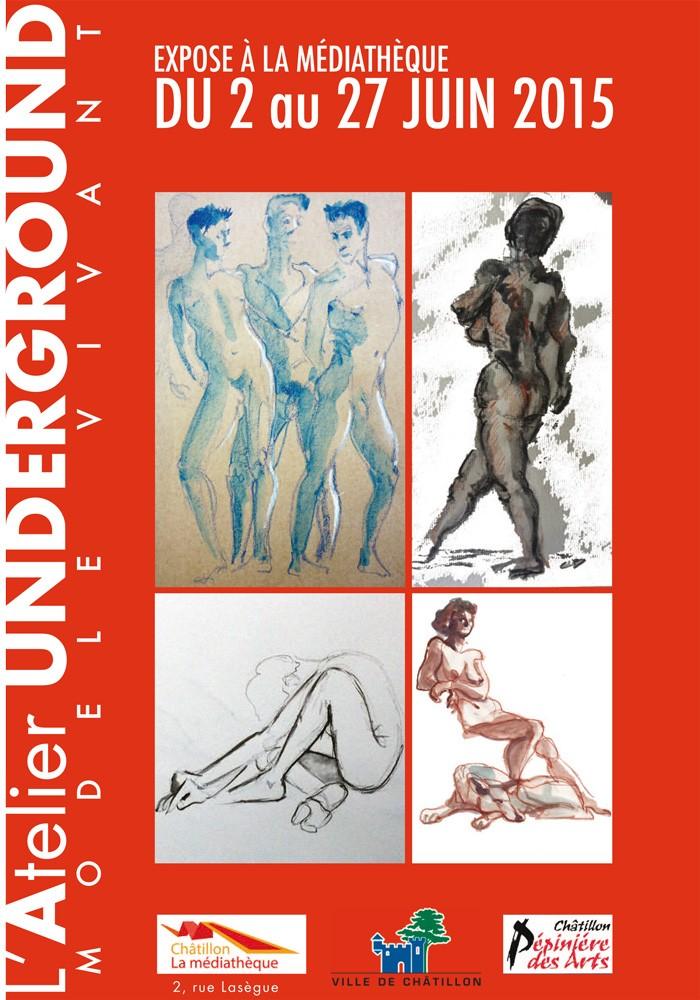 nouvelle affiche de l'expo 2015 de l'Atelier Underground